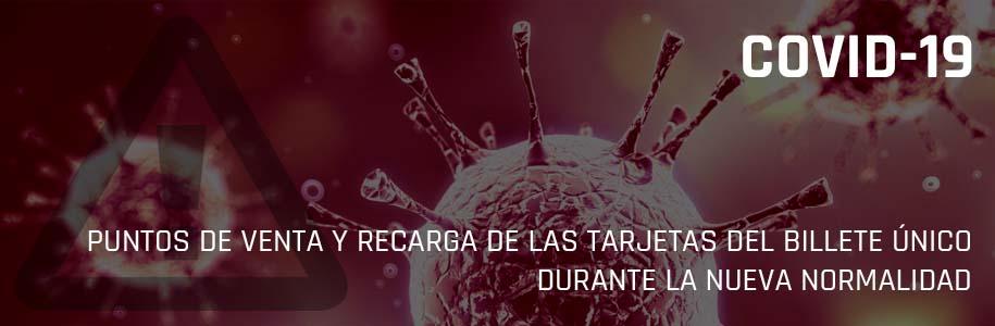 PUNTOS DE VENTA Y RECARGA DE LAS TARJETAS DEL BILLETE ÚNICO DURANTE EL ESTADO DE ALARMA